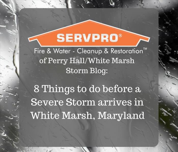 Storm Damage 8 Things to do before a Severe Storm arrives in White Marsh, Maryland